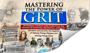 Mastering Grit_ Learn the Strategies, Tactics, and Tools from the  Heroes of Tenacity, Resilience, and Guts