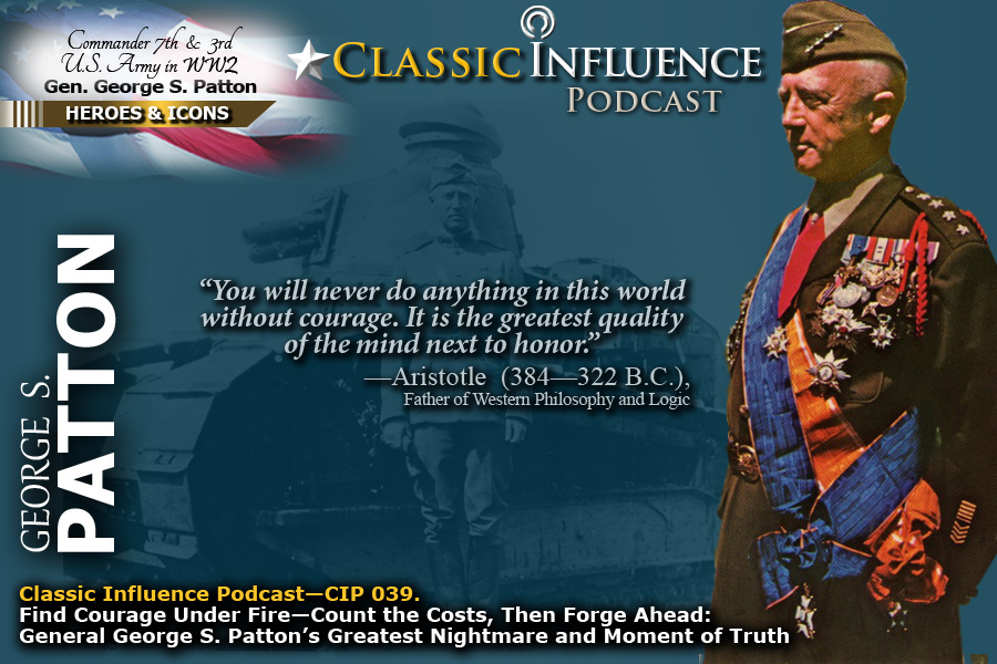 Episode Quote Card for CIP 039. Courage Under Fire General George Patton